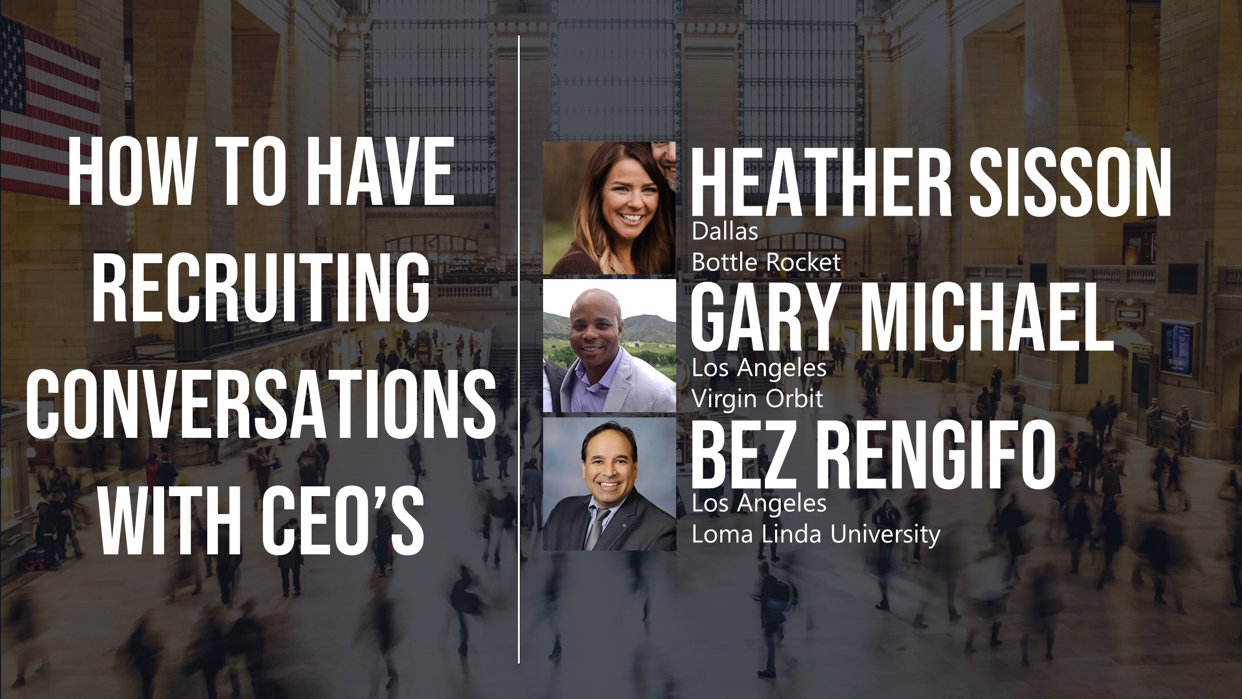 How to Have Recruiting Conversations with CEO's
