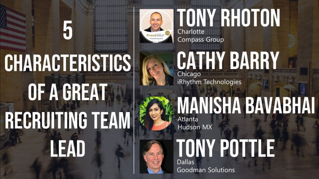 5 Characteristics of a Great Recruiting Team Lead