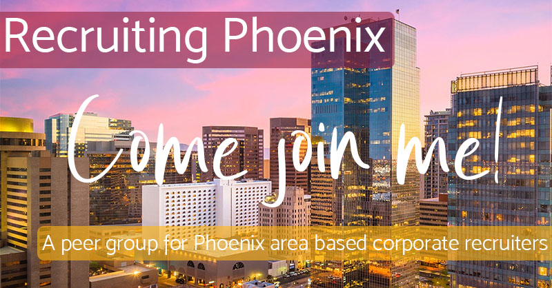 Come Join Me - Recruiting Phoenix