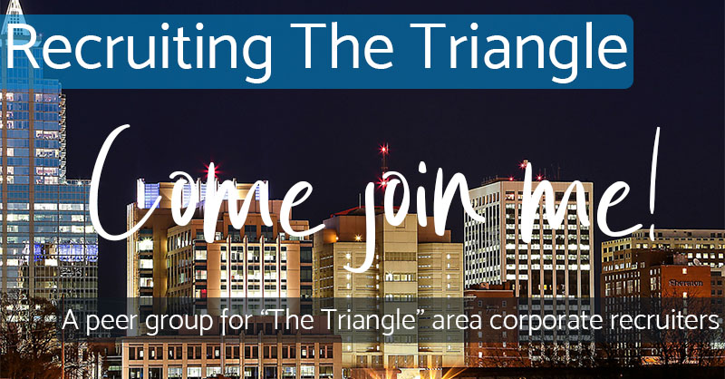 Come Join Me - Recruiting The Triangle