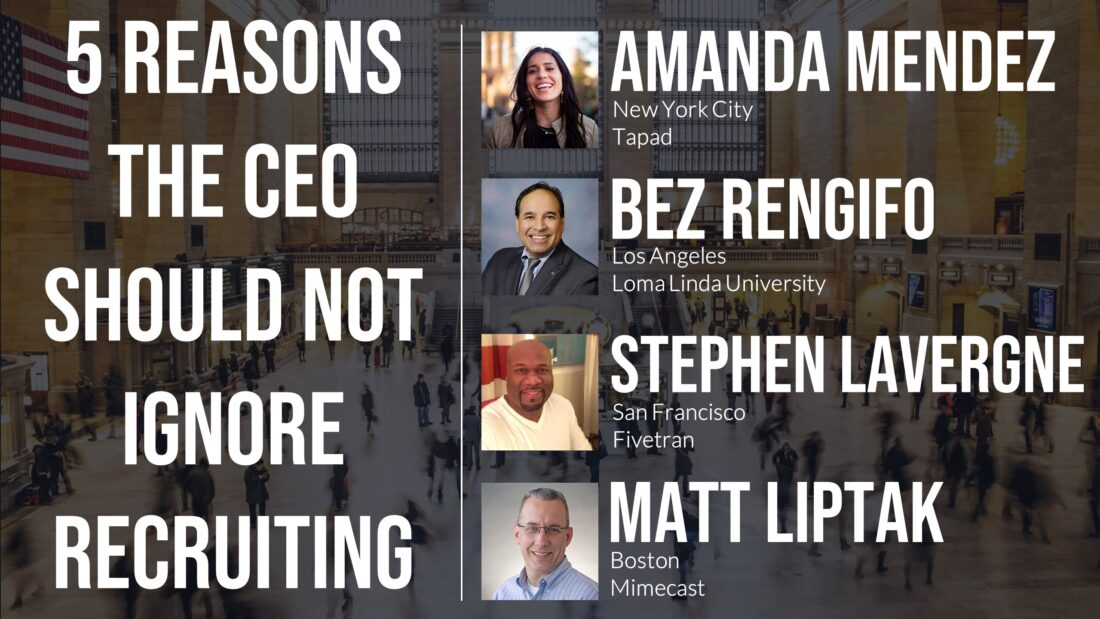 5 Reasons the CEO Should Not Ignore Recruiting