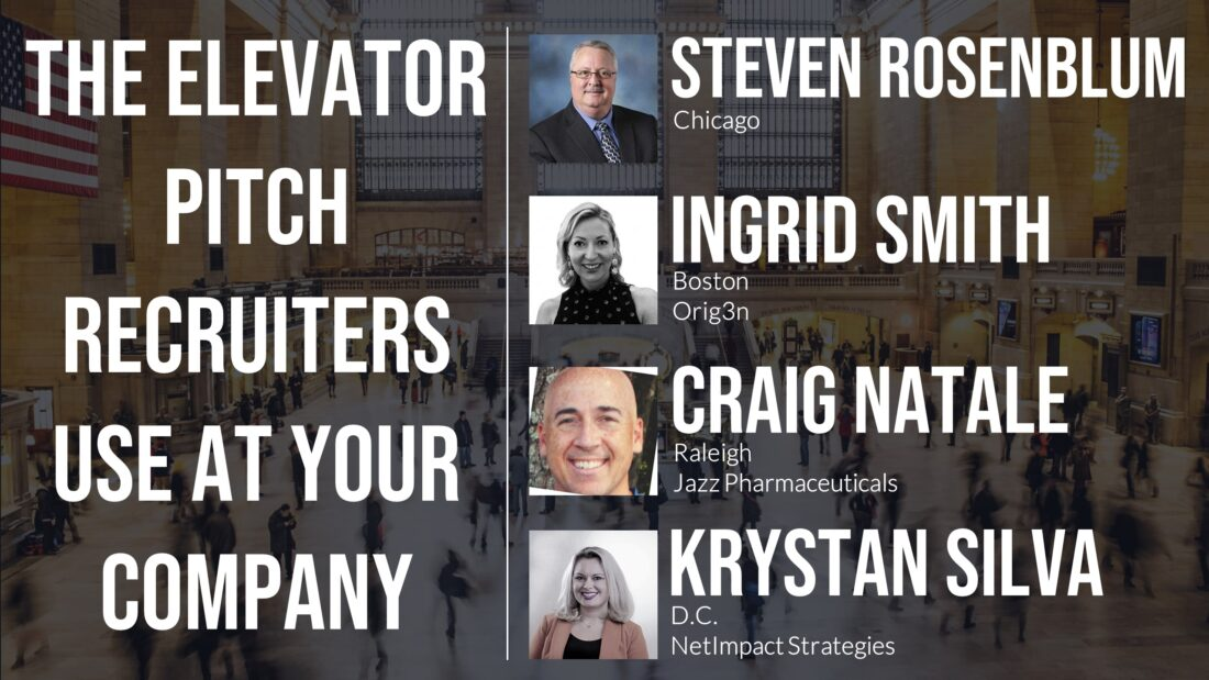 The Elevator Pitch Recruiters Use at Your Company