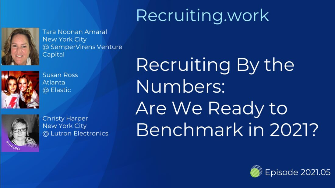 Recruiting By the Numbers: Are We Ready to Benchmark in 2021?
