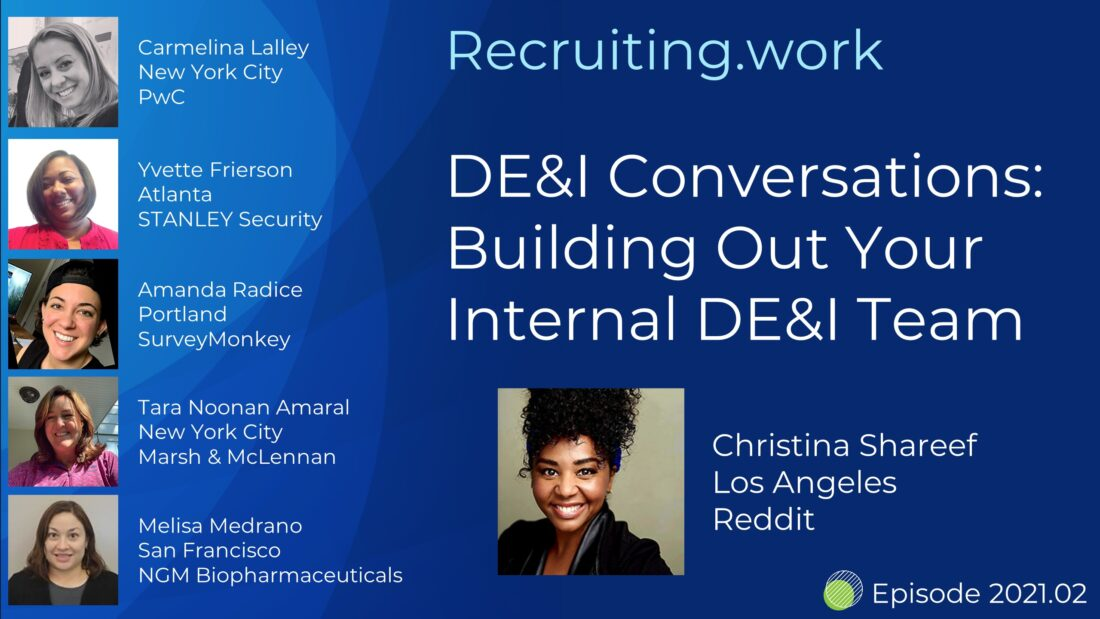 DE&I Conversations ~ Building Out Your Internal DE&I Team