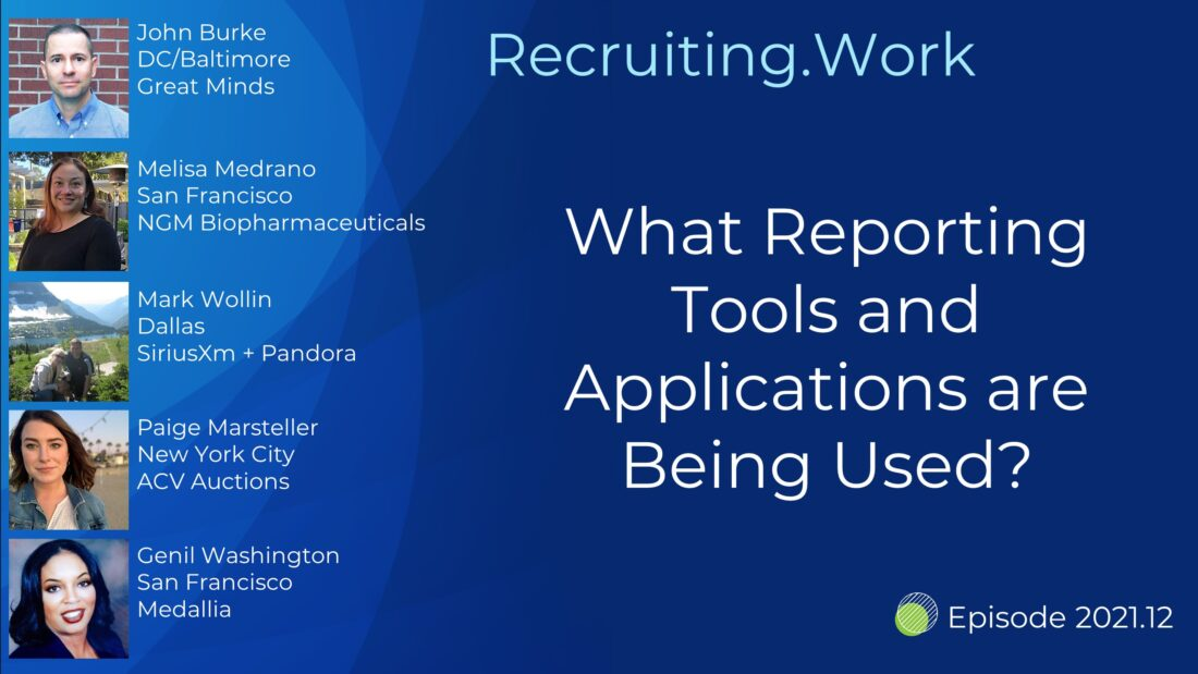 Recruiting By the Numbers: What Reporting Tools and Applications are Being Used?