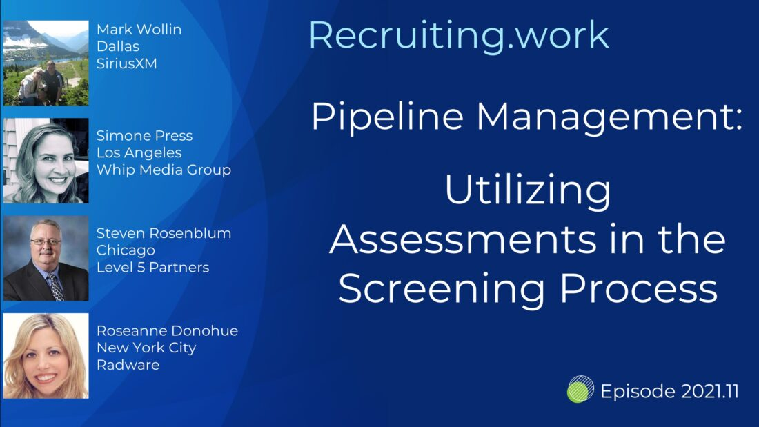 Pipeline Management: Utilizing Assessments in the Screening Process